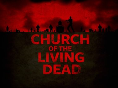 Church of the living dead