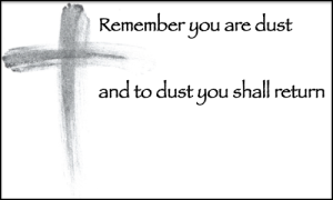 Remember you are dust